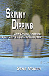 Click to view or order Skinny Dipping and Other Stories by Gene Moser